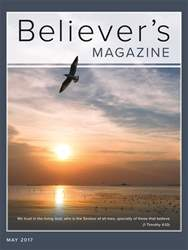 Believer's Magazine issue May 2017
