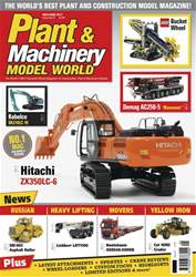 Plant & Machinery Model World issue May / June 2017