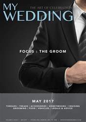 My Wedding issue May 2017 - Groom's issue