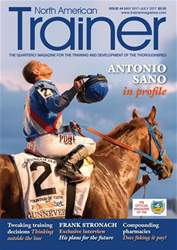 North American Trainer Magazine - horse racing issue May 2017-July 2017  – Issue 44