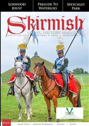 Skirmish Living History issue Skirmish Magazine Issue 121