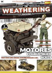 The Weathering Magazine Spanish Version issue THE WEATHERING MAGAZINE NÚMERO  4: MOTORES, COMBUSTIBLE Y ACEITE