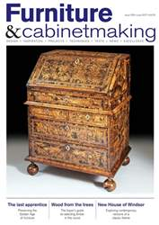Furniture & Cabinetmaking issue June 2017