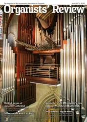 Organists' Review issue June 2017