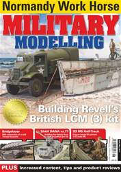 Military Modelling Magazine issue Vol47 No6