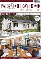 Park and Holiday Home Inspiration magazine issue Park and Holiday Home Inspiration magazine
