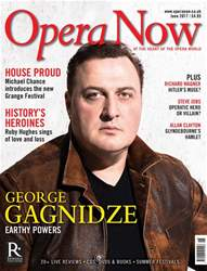 Opera Now issue June 2017