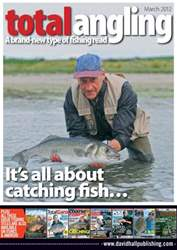 Total Angling issue March 2012