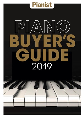 Pianist issue Piano Buyer's Guide 2019