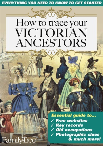Family Tree issue How to Trace Your Victorian Ancestors: Everything you need to know to get started