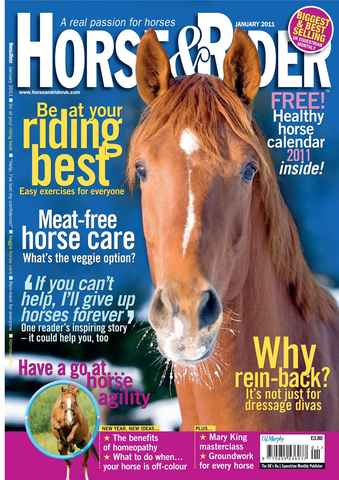 Horse&Rider Magazine - UK equestrian magazine for Horse and Rider issue January 2011