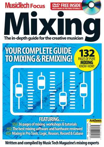MusicTech Focus : Mixing issue MTF MIXING