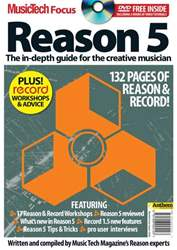 MusicTech Focus : Reason 5 issue MusicTech Focus : Reason 5