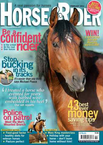 Horse&Rider Magazine - UK equestrian magazine for Horse and Rider issue February 2011