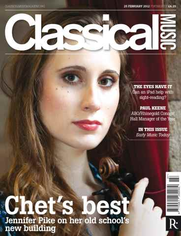 Classical Music issue Classical Music 25 February 2012