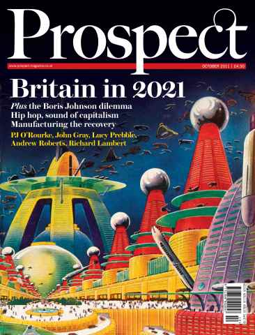 Prospect Magazine issue 187. October 2011