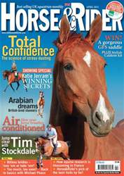 Horse&Rider Magazine - UK equestrian magazine for Horse and Rider issue April 2012