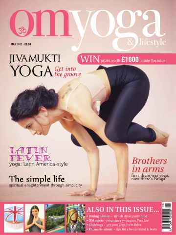 OM Yoga UK Magazine issue May 2012 - Issue 21