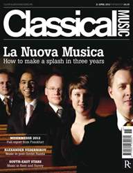 Classical Music issue Classical Music 21 April 2012