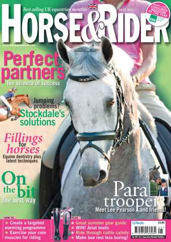 Horse&Rider Magazine - UK equestrian magazine for Horse and Rider issue May 2012