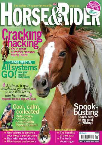 Horse&Rider Magazine - UK equestrian magazine for Horse and Rider issue Spring 2011