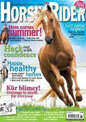 Horse&Rider Magazine - UK equestrian magazine for Horse and Rider issue June 2012
