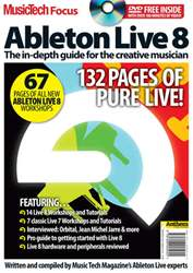 MusicTech Focus : Ableton Live 8 issue Music Tech Focus: Ableton Live 8