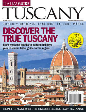 Italia! Guide to Tuscany issue Italia! Guide to Tuscany