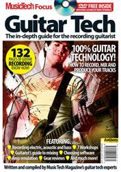 MusicTech Focus : Guitar Tech V1 issue Guitar Tech
