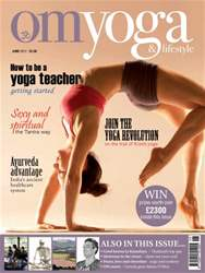 OM Yoga UK Magazine issue June 2012 - Issue 22