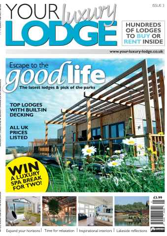 Your Luxury Lodge issue Issue 3 - 2011