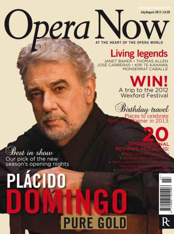 Opera Now issue Opera Now July-August 2012
