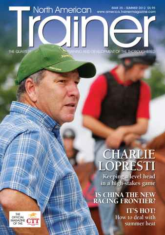 North American Trainer Magazine - horse racing issue Issue 25 - Summer 2012