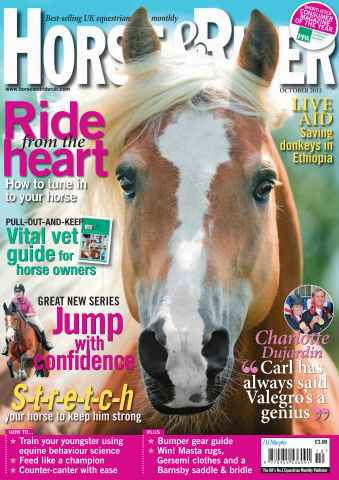 Horse&Rider Magazine - UK equestrian magazine for Horse and Rider issue October 2012