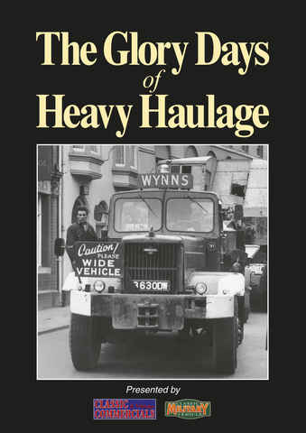 The Glory Days of Heavy Haulage issue The Glory Days of Heavy Haulage