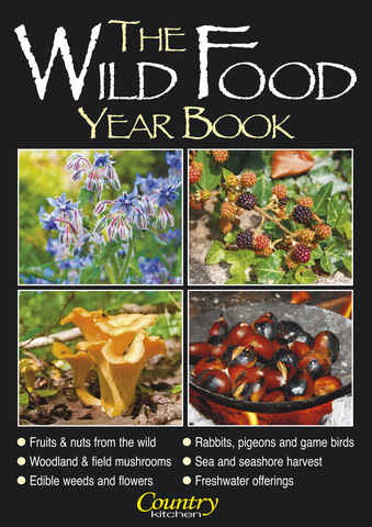 Country Kitchen -Wild Food Yr Bk issue The Wild Food Year Book