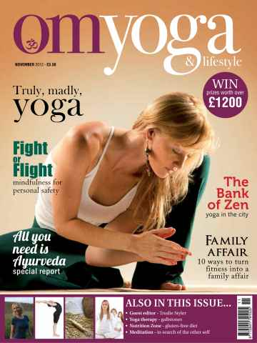 OM Yoga UK Magazine issue November 2012 - Issue 26