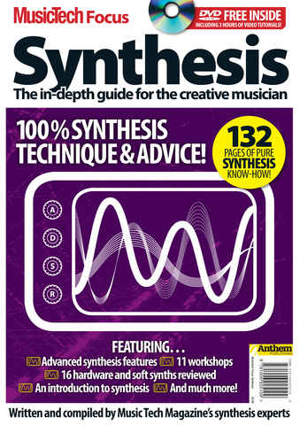 MusicTech Focus : Synthesis issue Music Tech Focus - Synthesis