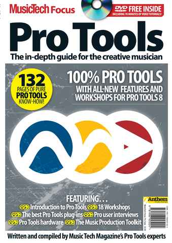 MusicTech Focus : Pro Tools issue Music Tech Focus - Pro Tools