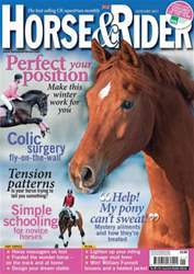 Horse&Rider Magazine - UK equestrian magazine for Horse and Rider issue January 2013