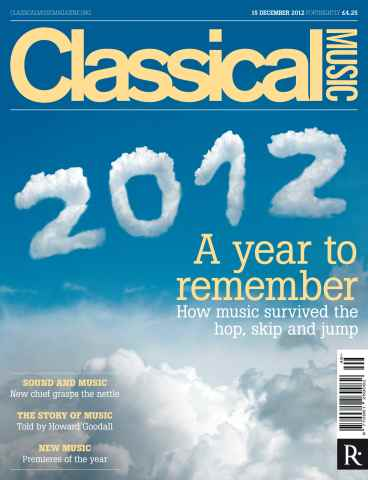 Classical Music issue 15th December 2012