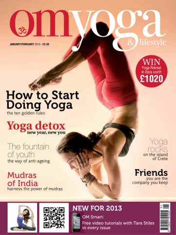 OM Yoga UK Magazine issue Jan-Feb 2013 - Issue 28