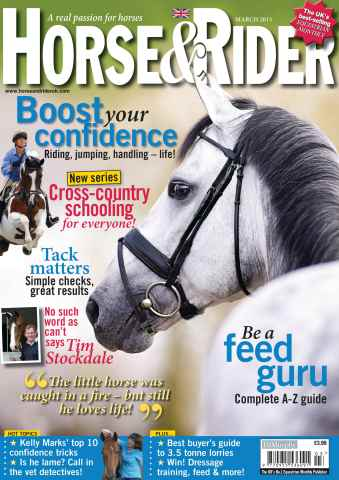 Horse&Rider Magazine - UK equestrian magazine for Horse and Rider issue March 2013
