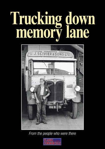 Trucking down memory lane issue Trucking Down Memory Lane