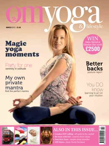 OM Yoga UK Magazine issue March 2013 - Issue 29