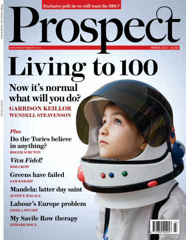 Prospect Magazine issue 204 - March 2013