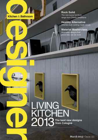 Designer Kitchen & Bathroom issue March 2013