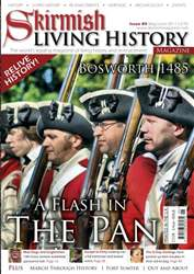 Skirmish Living History issue Issue 89
