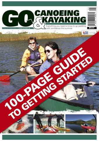 Canoe & Kayak UK issue Issue 1 - Go Canoeing & Kayaking