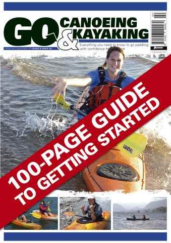 Canoe & Kayak UK issue Issue 2 - Go Canoeing & Kayaking
